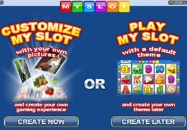 My Slot - Customize your video slot