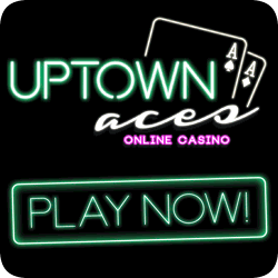 Click here to play at Uptown Aces Online Casino