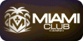 Awesome Slot Tournaments at Miami Club
