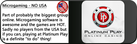 Platinum Play Casino Review - Known playground for players who are serious. Huge respect. Amazing games. Sadly no USA Players.