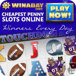 Play the penny slots at Win A Day Casino!